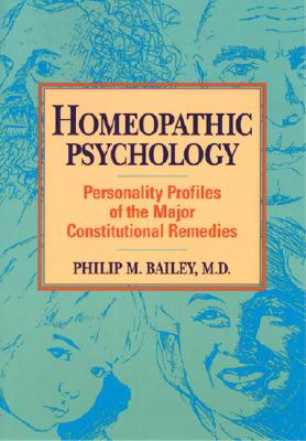Homeopathic Psychology By Bailey, Philip M.